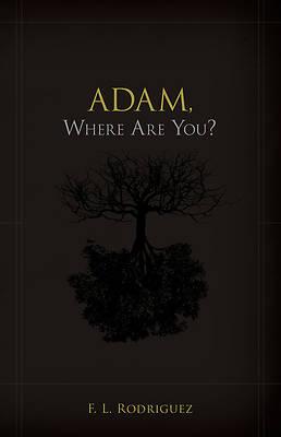 Picture of Adam, Where Are You?