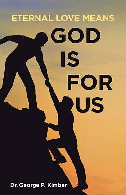 Picture of Eternal Love Means God Is for Us