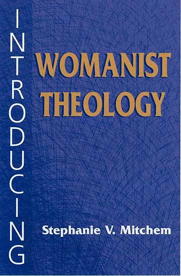 Picture of Introducing Womanist Theology
