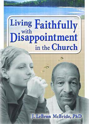 Picture of Living Faithfully with Disappointment in the Church