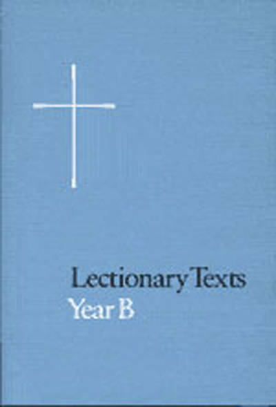 Lectionary Texts Year B