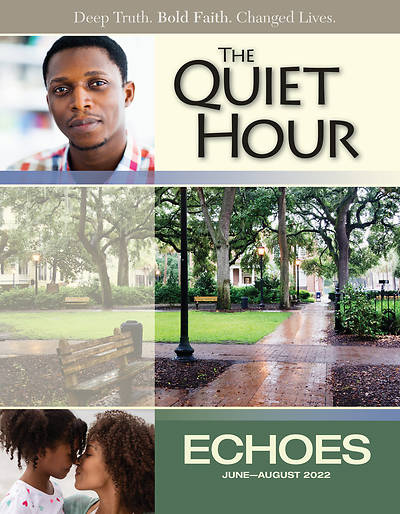 Echoes Adult Comprehensive Bible Study The Quiet Hour Summer