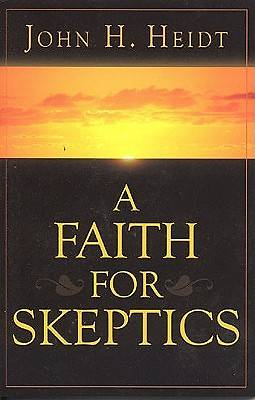 A Faith for Skeptics