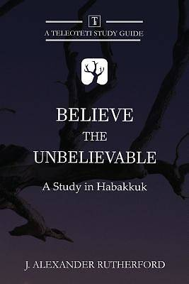 Picture of Believe the Unbelievable