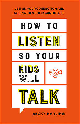 Picture of How to Listen So Your Kids Will Talk