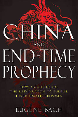 Picture of China and End-Time Prophecy