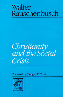 Christianity and the Social Crisis