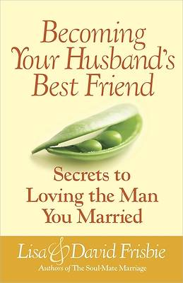 Becoming Your Husbands Best Friend