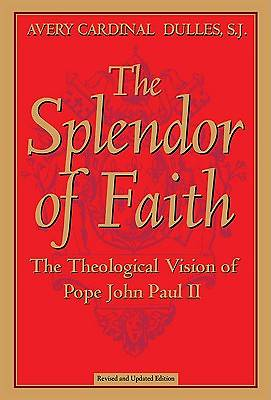 The Splendor of Faith