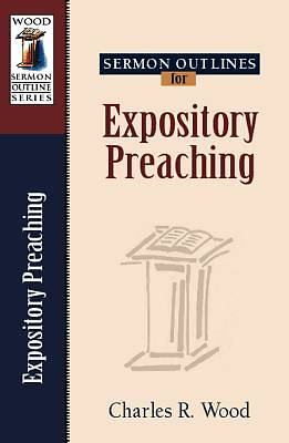 Sermon Outlines on Expository Preaching