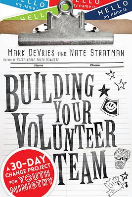 Picture of Building Your Volunteer Team