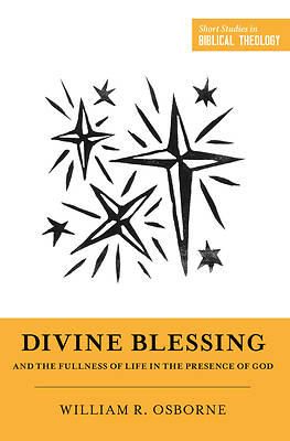 Picture of Divine Blessing and the Fullness of Life in the Presence of God