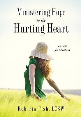 Ministering Hope to the Hurting Heart