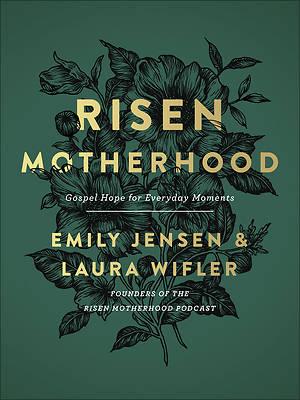 Picture of Risen Motherhood
