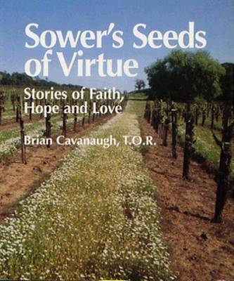 Sowers Seeds of Virtue