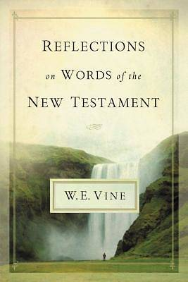 Picture of Reflections on Words of the New Testament