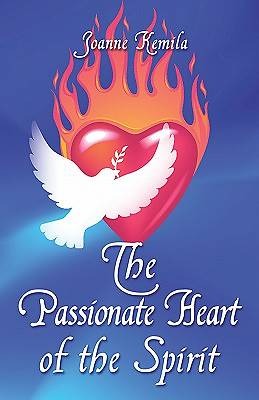 The Passionate Heart of the Spirit