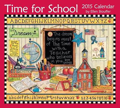 Time for School 2015 Deluxe Wall Calendar