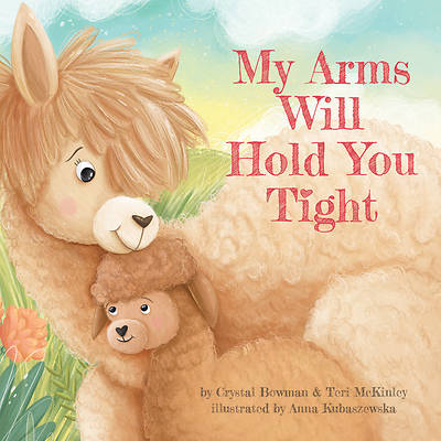 Picture of My Arms Will Hold You Tight