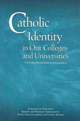Catholic Identity in Our Colleges and Universities