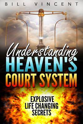 Picture of Understanding Heaven's Court System