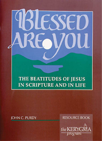 Kerygma - Blessed Are You Resource Book