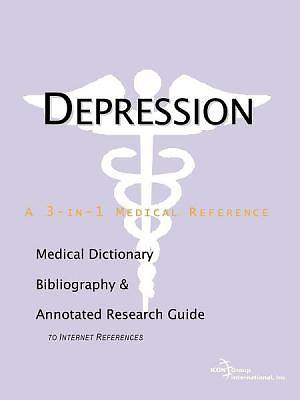 Depression - A Medical Dictionary, Bibliography, and Annotated Research Guide to Internet References [Adobe Ebook]
