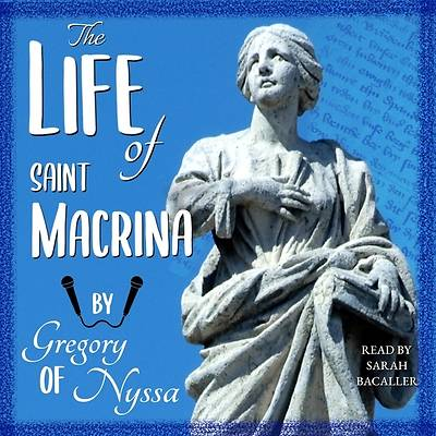 Picture of The Life of Saint Macrina Lib/E