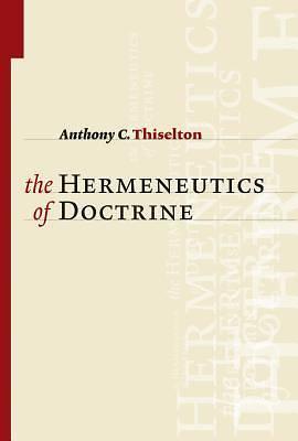 Picture of The Hermeneutics of Doctrine
