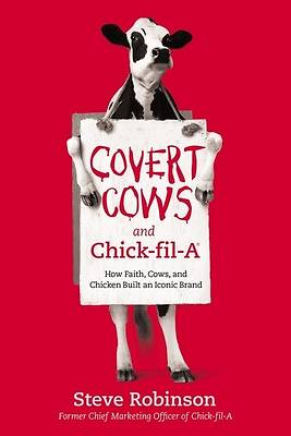 Picture of Covert Cows and Chick-Fil-A