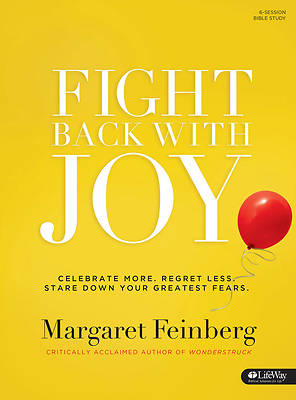 Fight Back with Joy. - Bible Study Book