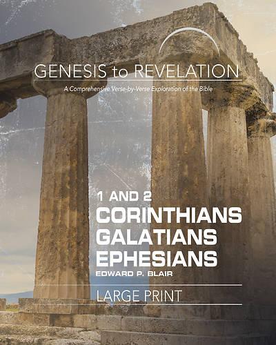 Picture of Genesis to Revelation: 1-2 Corinthians, Galatians, Ephesians Participant Book Large Print