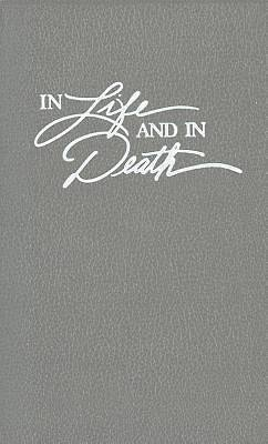In Life and in Death