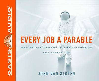 Every Job a Parable (Library Edition)