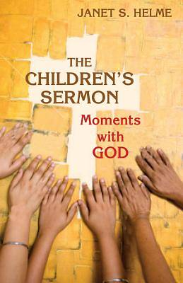 The Children's Sermon