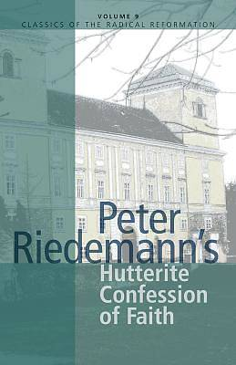 Peter Riedemanns Hutterite Confession of Faith