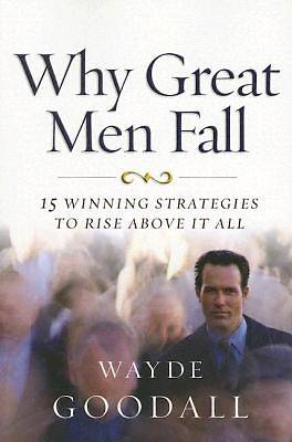 Picture of Why Great Men Fall