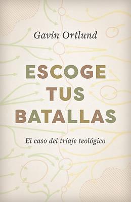 Picture of Escoge Tus Batallas