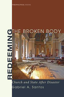 Picture of Redeeming the Broken Body