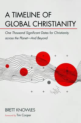 Picture of A Timeline of Global Christianity