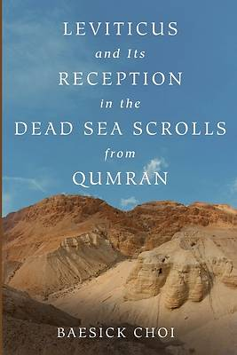 Picture of Leviticus and Its Reception in the Dead Sea Scrolls from Qumran