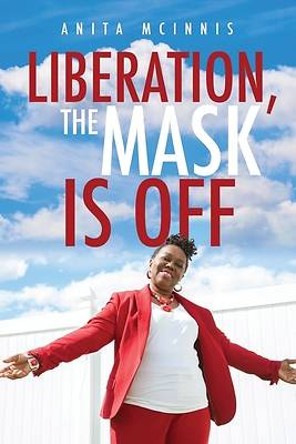 Picture of Liberation, The Mask Is Off