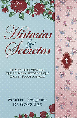 Historias y Secretos = Stories & Secrets