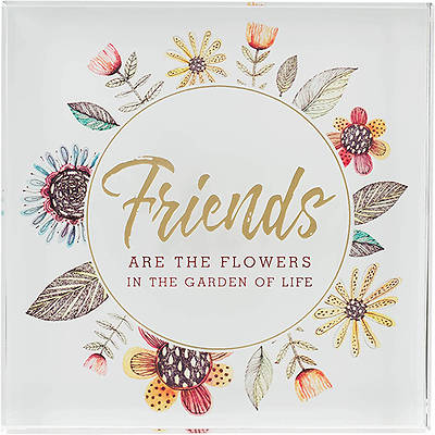 Picture of Friends are The Flowers Floral Wreath Glass Plaque