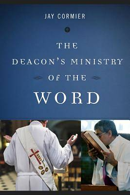 The Deacons Ministry of the Word [ePub Ebook]