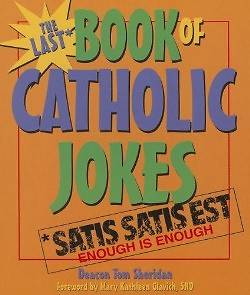 Last Book of Catholic Jokes