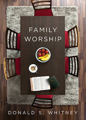 Picture of Family Worship