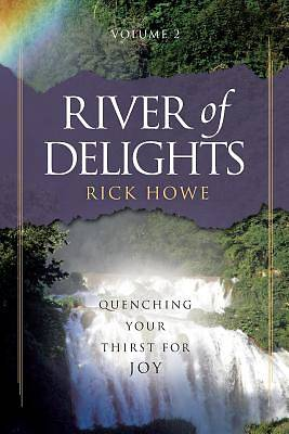 River of Delights, Volume 2