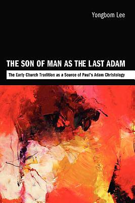 Picture of The Son of Man as the Last Adam