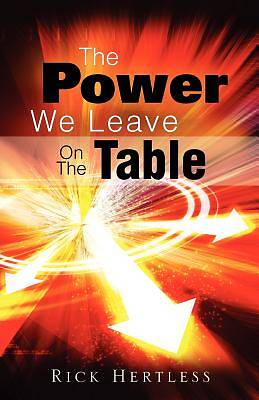 Picture of The Power We Leave on the Table